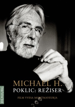 MICHAEL H. POKLIC:REŽISER